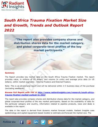 South Africa Trauma Fixation Market Trends, Analysis and Forecasts 2022