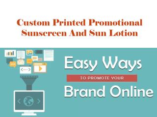 Custom Printed Promotional Sunscreen And Sun Lotion