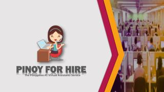 Pinoy For Hire Outsourcing Solution For Your Business