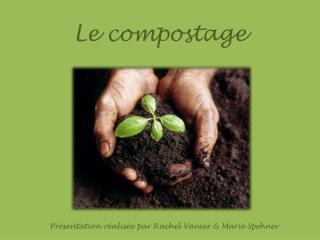 Le compostage