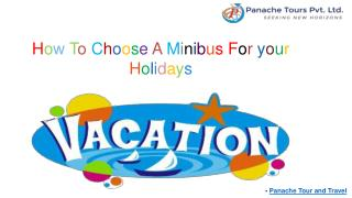 How To Choose A Minibus For your Holidays