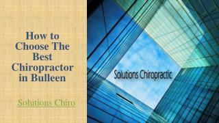How to Choose The Best Chiropractor in Bulleen