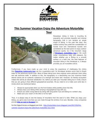This Summer Vacation Enjoy the Adventure Motorbike Tour