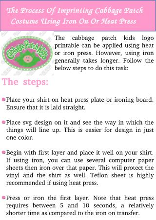 The Process of Imprinting Cabbage Patch Costume Using Iron On or Heat Press