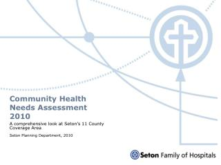 Community Health Needs Assessment  2010