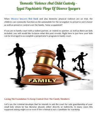 Domestic Violence And Child Custody - Legal Psychiatric Ploys Of Divorce Lawyers