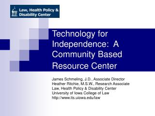Technology for Independence:  A Community Based Resource Center