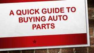 A Quick Guide to Buying Auto Parts