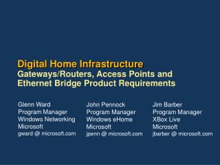 Digital Home Infrastructure Gateways
