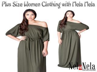 Plus Size Women Clothing with Nela Nela