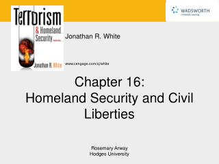 Chapter 16: Homeland Security and Civil Liberties
