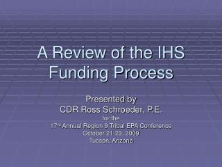 A Review of the IHS Funding Process