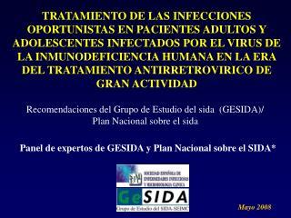 TRATAMIENTO DE LAS INFECCIONES OPORTUNISTAS EN PACIENTES ADULTOS Y ADOLESCENTES INFECTADOS POR EL VIRUS DE LA INMUNODEFI