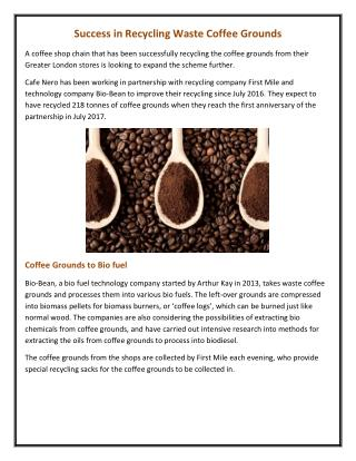 Success in Recycling Waste Coffee Grounds