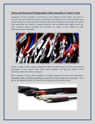 Value and Necessity Of Disposable Cable Assembly in Today's Time