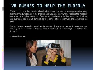 VR rushes to help the elderly