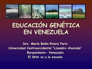 EDUCACI N GEN TICA EN VENEZUELA