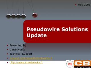 Pseudowire Solutions Update