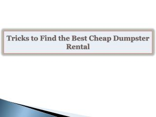 Tricks to Find the Best Cheap Dumpster Rental