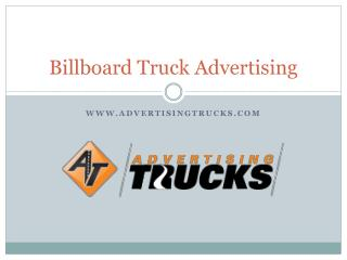 Billboard Truck Advertising - Advertising Trucks