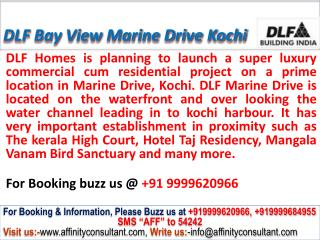 Dlf Homes Bayview @09999684166 Marine Drive Apartments Kochi