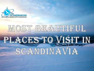 Most Beautiful Places to Visit in Scandinavia