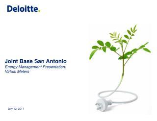 Joint Base San Antonio Energy Management Presentation: Virtual Meters