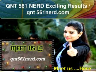 QNT 561 NERD Exciting Results / qnt 561nerd.com