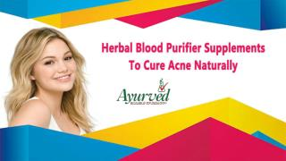 Herbal Blood Purifier Supplements To Cure Acne Naturally