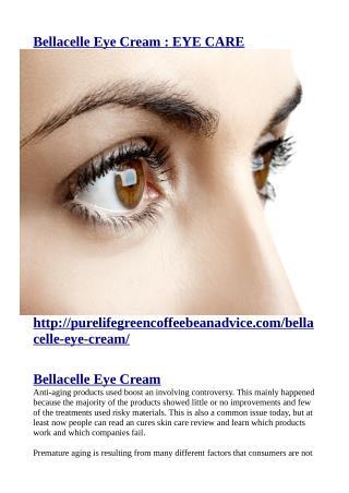 http://purelifegreencoffeebeanadvice.com/bellacelle-eye-cream/