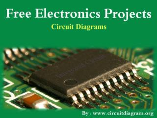 Electronics Projects Circuit Diagrams