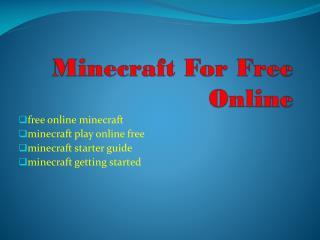 play minecraft online free no download PPT version