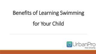 Reasons why your child should learn swimming