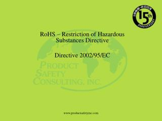 RoHS   Restriction of Hazardous Substances Directive  Directive 2002