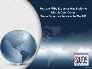 Reasons Why Esources Has Stolen A March Over Other Trade Directory Services In The UK
