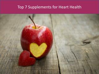 Top 7 supplements for heart health