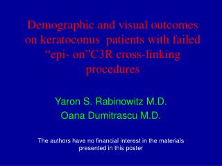 Demographic and visual outcomes on keratoconus  patients with failed  epi- on C3R cross-linking procedures