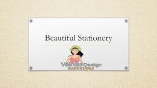 Beautiful Stationery
