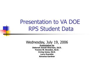 Presentation to VA DOE  RPS Student Data