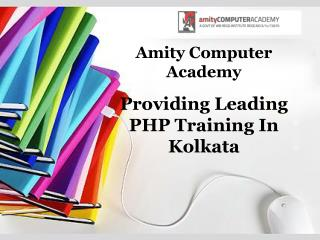Providing Leading PHP Training In Kolkata