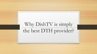 Why dishtv is simply the best dth provider?