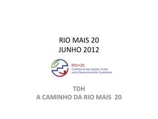 RIO MAIS 20 JUNHO 2012