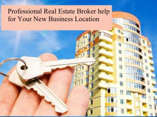 Professional real estate broker help for your new business location