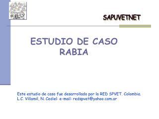 ESTUDIO DE CASO RABIA