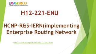 Updated Huawei HCNP-R&S H12-221-ENU exam dumps