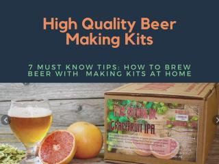 7 Must Know Tips How to Brew Beer With Making Kits at Home