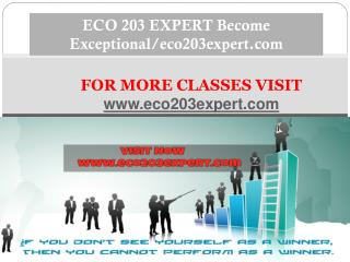 ECO 203 EXPERT Become Exceptional/eco203expert.com
