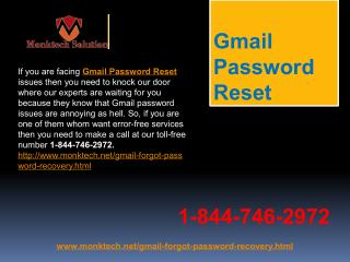 How to connect with Gmail Password Reset  1-844-746-2972 team in no time?