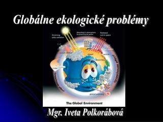 Glob lne ekologick  probl my