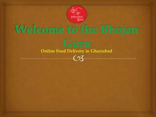Order Dinner Food in Ghaziabad with Best Restaurant Food